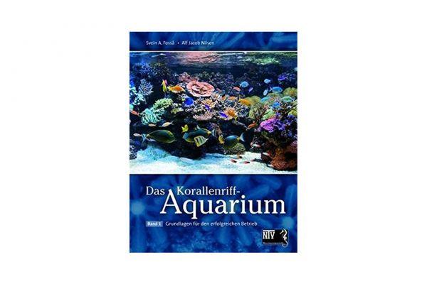 Das Korallenriff-Aquarium Band 1 - Fossa & Nilsen