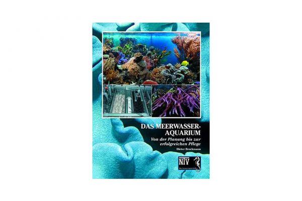 Das Meerwasseraquarium - Dieter Brockmann