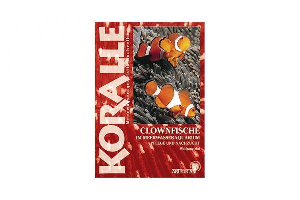 KORALLE - Clownfische im Meerwasseraquarium - Wolfgang Mai