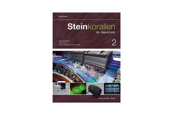 Steinkorallen im Aquarium Band 2 - Daniel Knop