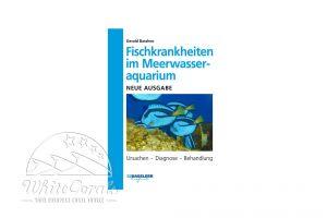 Gerald Bassleer Fischkrankheiten im Meerwasseraquarium 2019 (german Version)