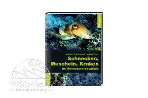 Schnecken, Muscheln, Kraken i. Meerwasseraquarium - Frische/Finck