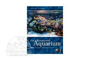 Das Korallenriff-Aquarium Band 1 (Fossa & Nilsen) (German)